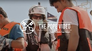 Youth - The Pope Video - April 2017