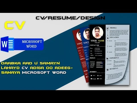 Samee CV adiga oo adeegsanaya  Microsoft Word( Create a CV/RESUME template in Microsoft Word)
