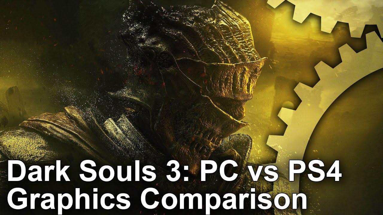 dark souls 3 pc vs ps4 graphics comparison youtube. Black Bedroom Furniture Sets. Home Design Ideas