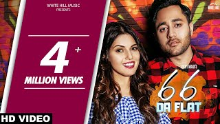 66 Da Flat (Official ) Sukhy Maan | G Guri | White Hill Music | New Song 2018