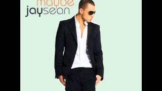 Jay Sean - Maybe (Sunship Remix)(TO)