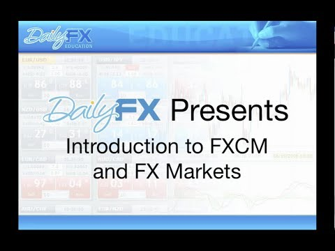Archive Intro To FXCM And FX Market