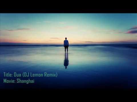Jo bheji thi dua (Remix) - Shanghai