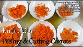 Knife Skills - PEELING & CUTTING CARROTS - Day 16,759