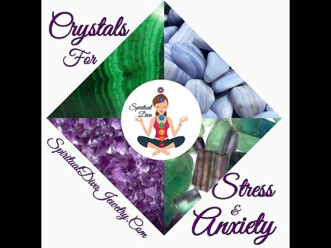 Crystals For Stress and Anxiety Relief Spiritual Diva Jewelry