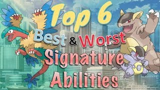 Top 6 Best aฑd Worst Signature Abilities