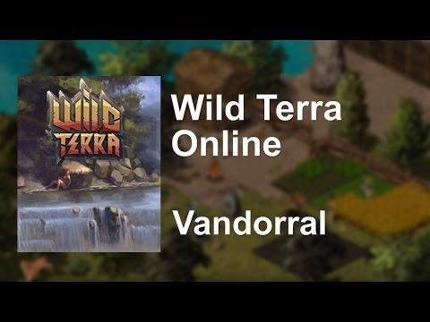 Wild Terra Online Vandorral 1 [HUN/Magyar]
