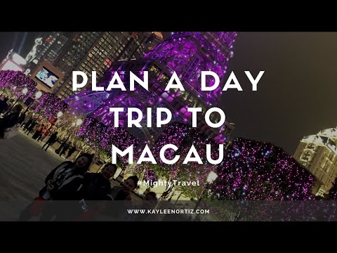 Plan A Day Trip To Macau Here's How | Kayleen Ortiz