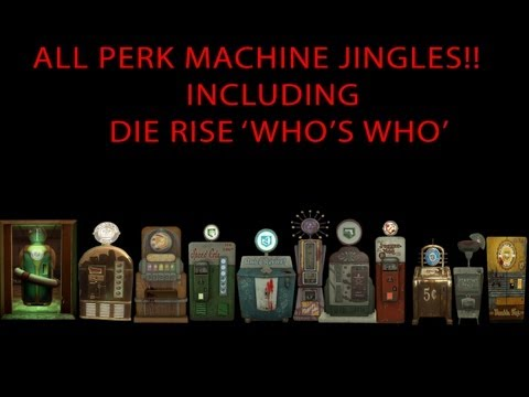 "All Perk Jingles - Black Ops 2 Zombie Perks! Including Die rise ""Who's Who"""