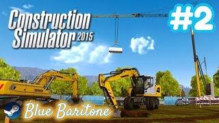 CONSTRUCTION SIMULATOR 2015 , KOLLARI SIVAYIN , Türkçe , Bölüm 2 , Eğlenceli Oyun Videosu