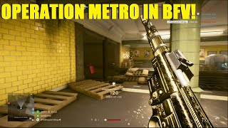 Battlefield V - OPERATION METRO is BACK in Battlefield! my first match on the new map!