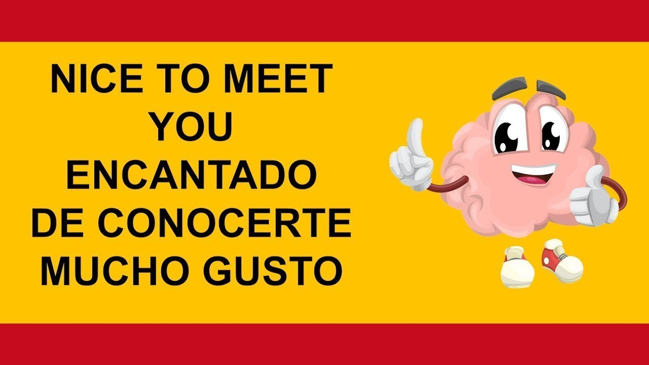 To meet in spanish