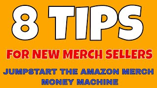 8 Tips for New Merch Sellers to Tier Up & Jump Start the Amazon Merch Money Machine