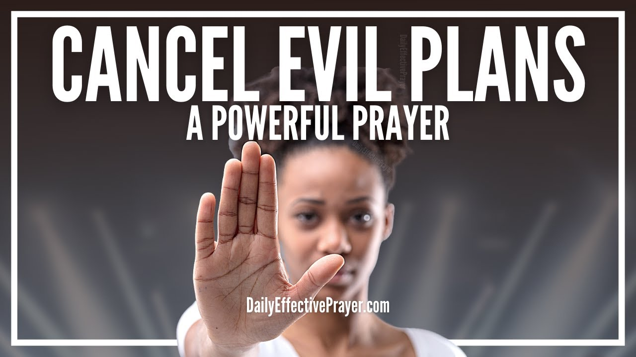 Prayer To Cancel Evil Plan Of The Enemy | Prayers Against Evil Plans