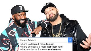 Desus & Mero Answer the Web's Most Searched Questions | WIRED