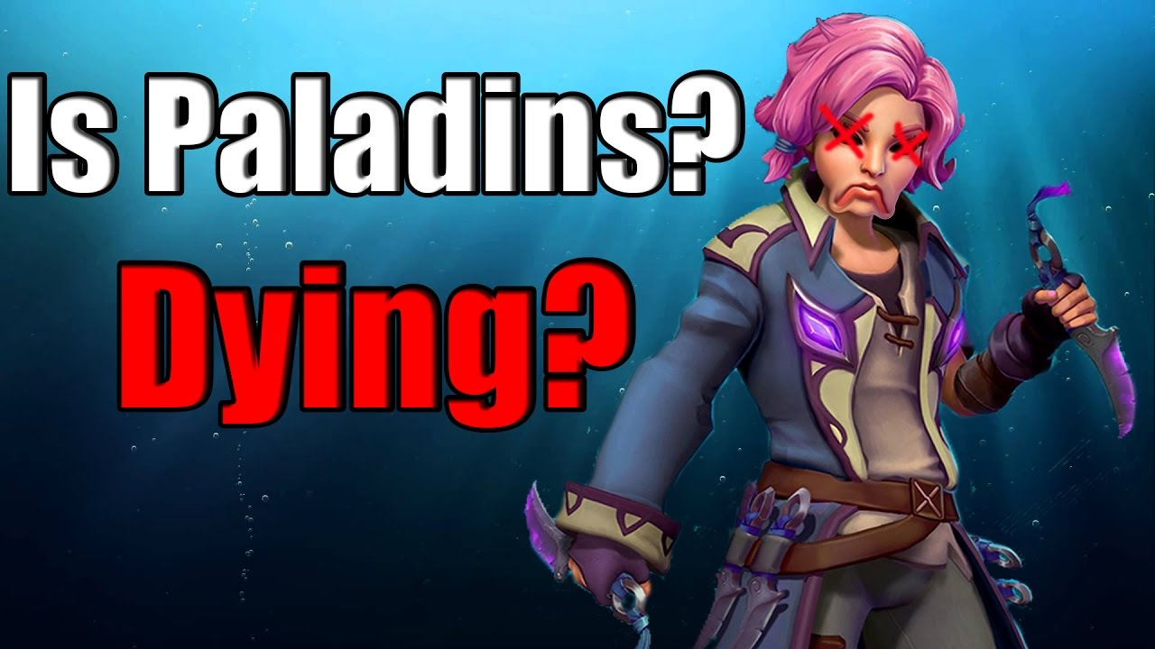 Is Paladins Dying?