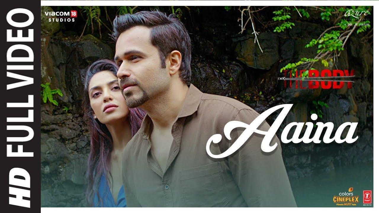 Full Video: Aaina - The Body | Rishi K, Emraan H, Vedhika, Sobhita | Arko, Tulsi K, Aditya D