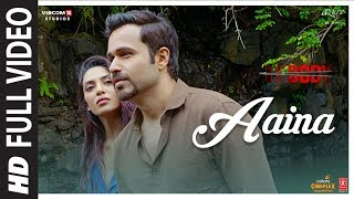Full Video: Aaina - The Body | Rishi K, Emraan H, Vedhika, Sobhita | Arko, Tulsi K, Aditya D