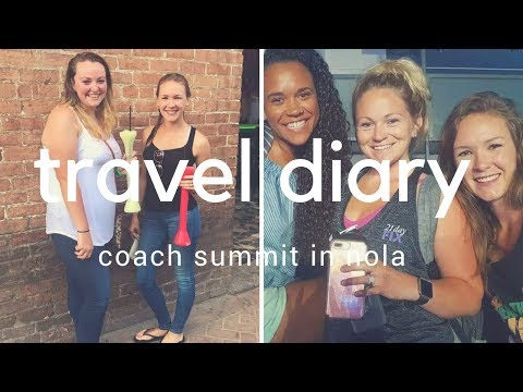 TRAVEL DIARY // coach summit in nola