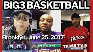 Big3 Basketball Brooklyn June 25, 2017