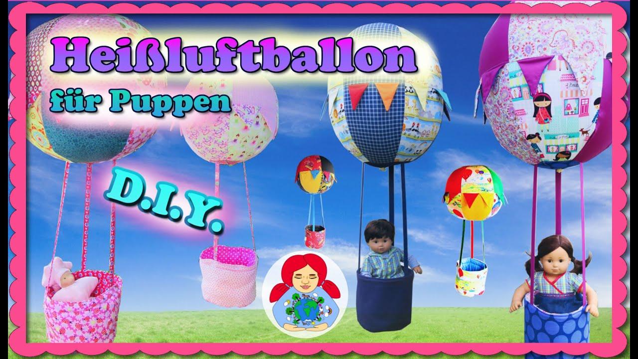 DIY | Heißluftballon für Puppen selber machen • Sami Doll Tutorials ...