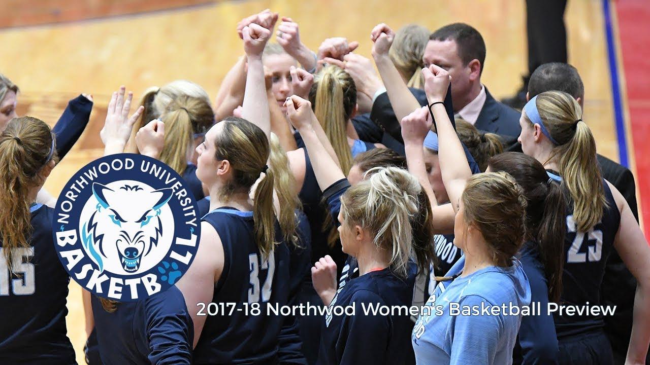 2017 18 Northwood University Women S Basketball Preview Youtube