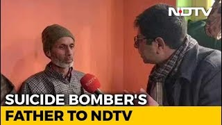 Never Imagined Son Would Be Suicide Bomber: Father Of Pulwama Terrorist