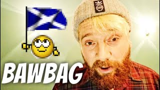 VULGAR SCOTTISH INSULTS EXPLAINED BY A SCOTSMAN (NSFW)