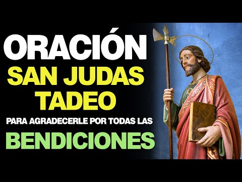 🙏 Oración para Agradecer a San Judas Tadeo POR LA VIDA QUE ME DA A DIARIO 🙇
