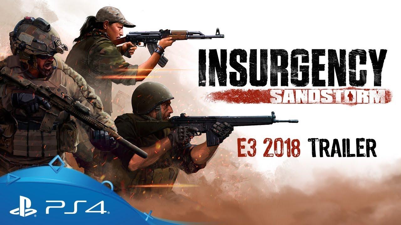 Insurgency: Sandstorm | E3 2018 Trailer | PS4