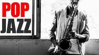 Download Pop Jazz • Smooth Jazz Saxophone • Jazz Instrumental Music for Relaxing, Dinner, Study