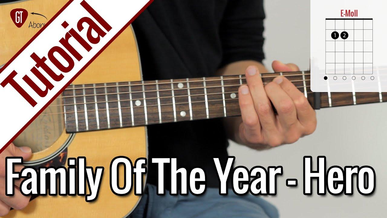 Family Of The Year Hero Gitarren Tutorial Deutsch Youtube