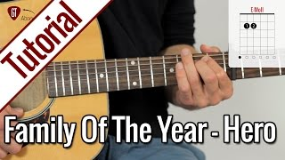 Family Of The Year - Hero | Gitarren Tutorial Deutsch