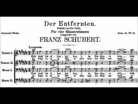 Franz Schubert - Der Entfernten, D. 331 for Male Chorus a cappella