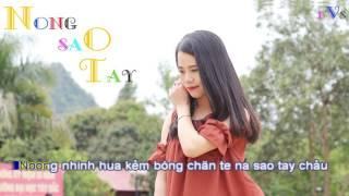 Noong sao tay - Karaoke