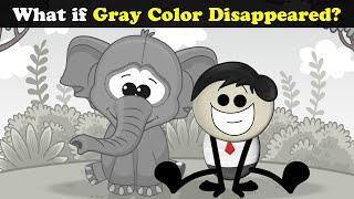 What if Gray Color Disappeared? | #aumsum #kids #science #education #children