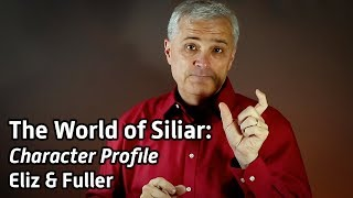 The World of Siliar: Character Profile — Eliz & Fuller