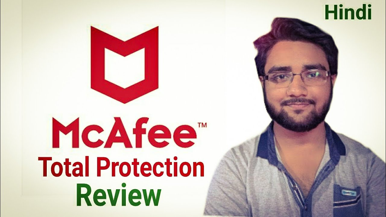 McAfee Total Protection Review!! In Hindi!!