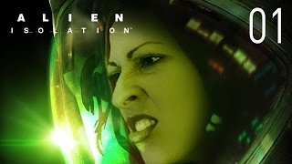 ALIEN Isolation Walkthrough Part 1 - What Have I Got Myself Into...?