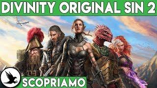 CAPOLAVORO ASSOLUTO ► DIVINITY ORIGINAL SIN 2 Gameplay ITA