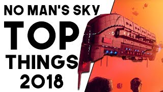 16 AMAZING THINGS TO DO IN NO MAN'S SKY IN 2018