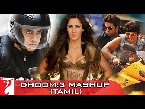 DHOOM:3 - Mashup - Dhoom Majare Dhoom - [Tamil Dubbed]