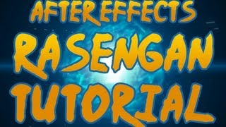 RASENGAN - After Effects TUTORIAL! - Naruto VFX