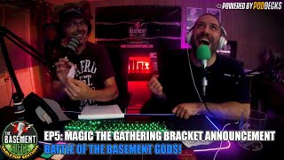 Tabletop Edition Ep5: Magic the Gathering Bracket Announcement | Battle of The Basement Gods