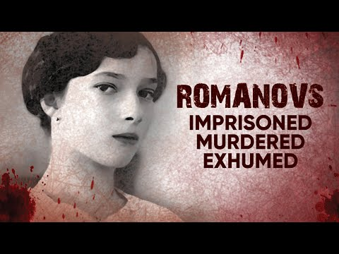 Romanovs: Imprisoned, Murdered, Exhumed   A Shocking Story of Tragedy and Death