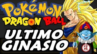 Dragon Ball Z Team Training (Pokémon Hack Rom - Parte 20) - O Último Ginásio