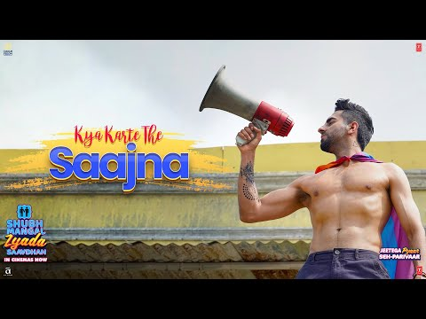Kya Karte The Saajna Video Song - Shubh Mangal Zyada Saavdhan