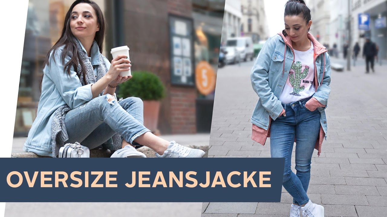 how to style 3 streetstyle looks mit oversize jeansjacke. Black Bedroom Furniture Sets. Home Design Ideas