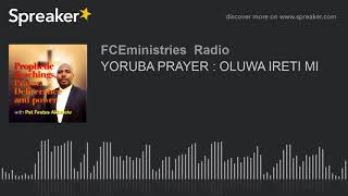 Download Video YORUBA PRAYER : OLUWA IRETI MI MP3 3GP MP4