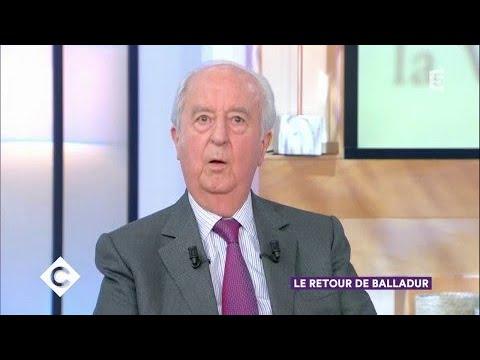 Le retour de Balladur - C à vous - 15/09/2017